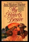 My Hearts Desire - June Masters Bacher