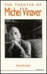 The Theater of Michel Vinaver - David Bradby