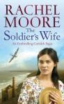 The Soldier's Wife - Rachel Moore