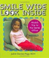 Smile Wide Look Inside: Nicole's Trip to the Dental Office - Judith Dember-paige