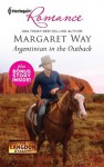 Argentinian in the Outback & Cattle Rancher, Secret Son: Argentinian in the OutbackCattle Rancher, Secret Son (Harlequin Romance) - Margaret Way