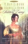 The Solitary Envoy - T. Davis Bunn, Isabella Bunn, Davis Bunn