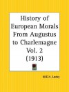 History of European Morals from Augustus to Charlemagne Part 2 - William Edward Hartpole Lecky