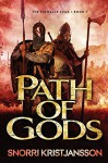 Path of Gods: The Valhalla Saga: Book 3 - Snorri Kristjansson