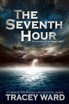 The Seventh Hour - Tracey Ward
