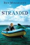 Stranded (new cover) [Paperback] [2010] Reprint Ed. Ben Mikaelsen - Ben Mikaelsen