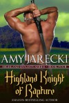 Highland Knight of Rapture - Amy Jarecki