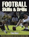 Football Skills & Drills - Tom Bass