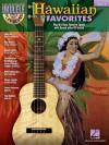 Hawaiian Favorites: Ukulele Play-Along Volume 3 - Hal Leonard Publishing Company
