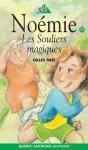 Les Souliers magiques - Gilles Tibo