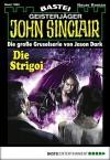 John Sinclair - Folge 1960: Die Strigoi - Jason Dark