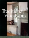 Traditional Woodwork: Adding Authentic Period Details to Any Home - Mario Rodriguez