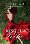 Rescuing Rita - Kristy Tate