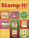 The Best of Stamp It! Cards - Paper Crafts