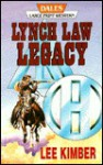 Lynch Law Legacy - Lee Kimber