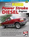How to Rebuild Ford Power Stroke Diesel Engines: 1994-2007 - Bob McDonald