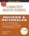 Community Health Nursing: Reviews And Rationales - Mary Ann Hogan, Mary Jean Ricci, Joyce Wellever