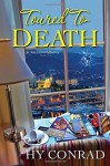 By Hy Conrad Toured to Death (An Amy's Travel Mystery) [Hardcover] - Hy Conrad