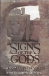 Signs of the Gods - Erich Von Daniken