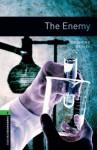 The Enemy: 2500 Headwords (Oxford Bookworms Library) - Ralph Mowat, Desmond Bagley