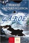 Garoé - Alberto Vázquez-Figueroa