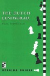 Dutch Leningrad - Neil McDonald