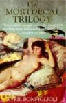 The Mortdecai Trilogy - Kyril Bonfiglioli