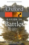 A Guide to Battles: Decisive Conflicts in History - Martin Marix Evans, Richard Holmes