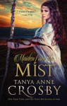 Maiden from the Mist (Guardians of the Stone) - Tanya Anne Crosby