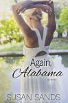 Again, Alabama (Alabama Series Book 1) - Susan Sands