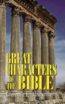 Great Characters Of The Bible - Clarence E. Macartney