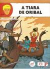 A tiara de Oribal (Alix #4) - Jacques Martin