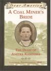 A Coal Miner's Bride: the Diary of Anetka Kaminska (Dear America) - Susan Campbell Bartoletti
