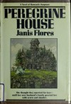 Peregrine House - Janis Flores
