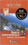 Michelin Neos Guide Grece Continentale (Michelin Neos Guides) - Michelin Travel Publications
