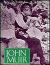 John Muir, Wilderness Protector (Lerner Biographies) - Ginger Wadsworth