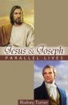 Jesus And Joseph: Parallel Lives - Rodney Turner