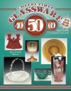 Collectible Glassware from the 40's, 50's, 60's: An Illustrated Value Guide - Gene Florence, Cathy Florence