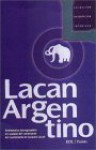 Lacan Argentino - Jacques-Alain Miller