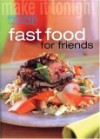 "Fast Food for Friends (""Australian Women's Weekly"" Home Library) - Susan Tomnay"