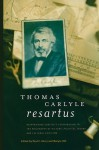 Thomas Carlyle Resartus: Reappraising Carlye's Contribution to the Philosophy of History, Political Theory, and Cultural Criticism - Paul E. Kerry, Marylu Hill