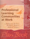 Professional Learning Communities At Work Plan Book - Richard DuFour