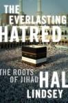 The Everlasting Hatred - Hal Lindsey