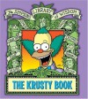 The Krusty Book: Simpsons Library of Wisdom - Matt Groening, Bill Morrison, Scott M. Gimple, Jesse Leon McCann, Tom Peyer, Mary Trainor, Jamie Angell