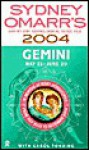 Sydney Omarr's Day- By- Day Astrological Guide For The Year2004: Gemini: Gemini - Sydney Omarr