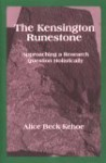 The Kensington Runestone: Approaching a Research Question Holistically - Alice Beck Kehoe