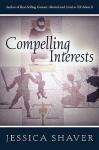 Compelling Interests - Jessica Shaver
