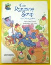 The Runaway Soup and Other Stories (Sesame Street Silly Stories) by Muntean Michaela (1987-10-01) Hardcover - Muntean Michaela