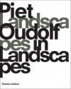 Piet Oudolf: Landscapes in Landscapes - Piet Oudolf, Noël Kingsbury