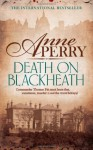 Death On Blackheath (Thomas Pitt 29) by Anne Perry (10-Apr-2014) Paperback - Anne Perry